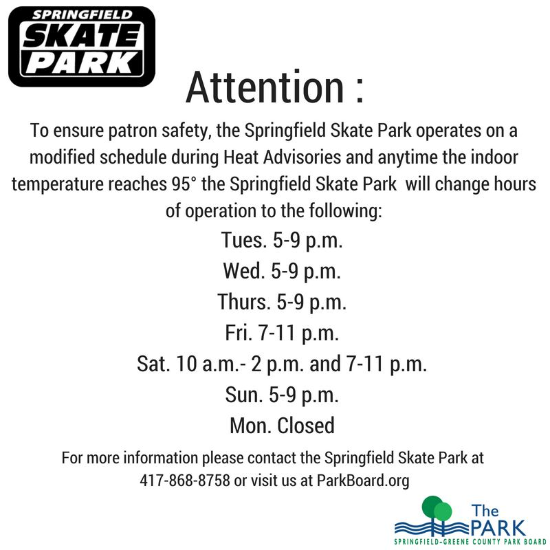 Skate Park Heat Warning Schedule